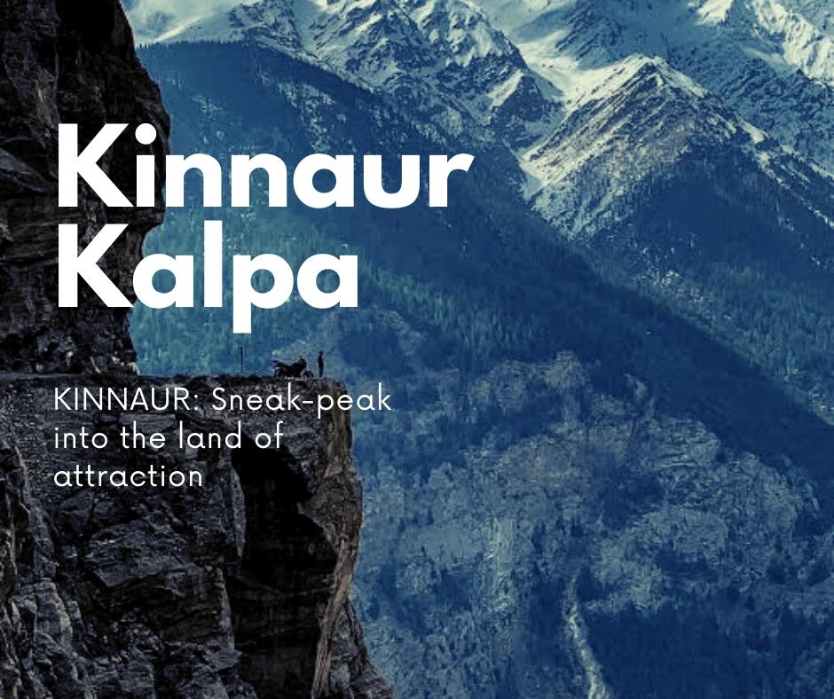 Kinnaur Kalpa Sangla tour package from Kolkata