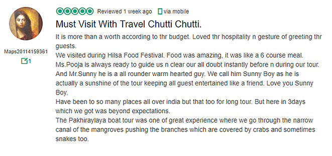 It is more than a worth according to thr budget. Loved thr hospitality n gesture of greeting thr guests. We visited during Hilsa Food Festival. Food was amazing, it was like a 6 course meal. Ms.Pooja is always ready to guide us n clear our all doubt instantly before n during our tour. And Mr.Sunny he is a all rounder warm hearted guy. We call him Sunny Boy as he is actually a sunshine of the tour keeping all guest entertained like a friend. Love you Sunny Boy.  Have been to so many places all over india but that too for long tour. But here in 3days which we got was beyond expectations. The Pakhiraylaya boat tour was one of great experience where we go through the narrow canal of the mangroves pushing the branches which are covered by crabs and sometimes snakes too.